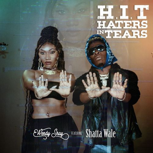 H.I.T cover 500x500 - Wendy Shay - H.I.T. ft. Shatta Wale