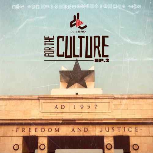IMG 20210107 WA0006 500x500 - DJ Lord - For The Culture (EP. 2)