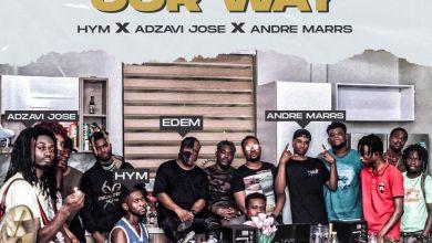 edem our way - Edem - Our Way ft. Hym, Adjavi Jose & Andre Marrs