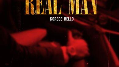 korede bello real man artwork - Korede Bello - Real Man (Prod. by Ozedikus)