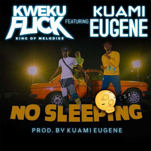 Kweku Flick No Sleeping cover art 500x500 - Kweku Flick - No Sleeping ft Kuami Eugene