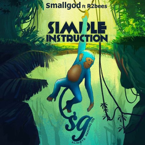 Smallgod Simple Instruction cover art 500x500 - Smallgod - Simple Instruction ft R2bees