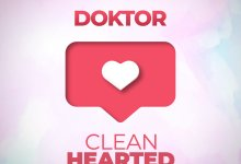 Doktor Gold Up Clean Hearted scaled - Gold Up Rolls Out 'Clean Hearted' Featuring Doktor