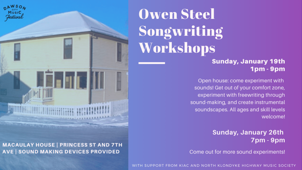 Owen Steel Songwriting Workshops, Dawson City Music Festival, Dawson City, Yukon
