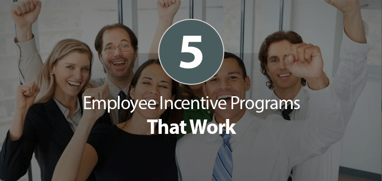 5 Employee Incentives Programs That Actually Work