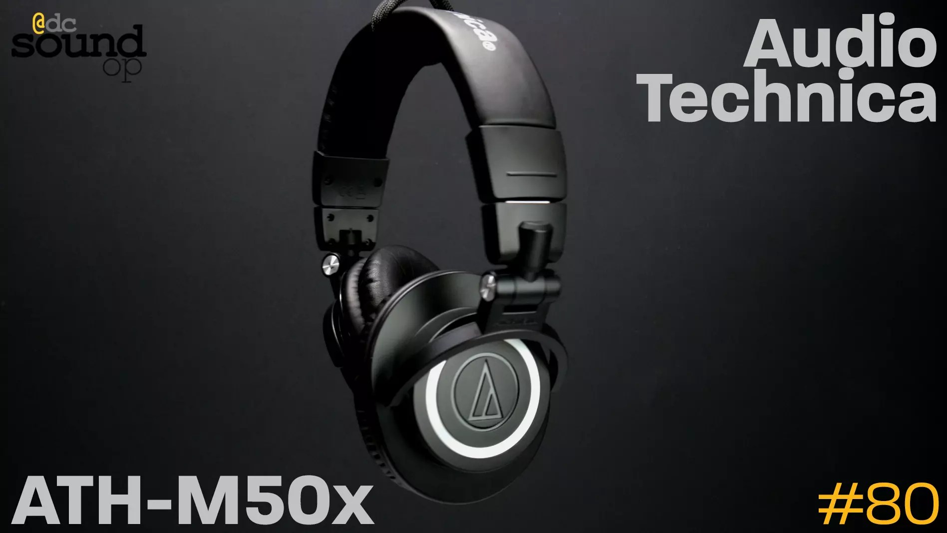 #80 – Audio Technica ATH-M50x First Look Review