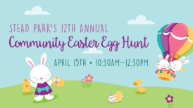 12th Annual Egg Hunt at Stead Park
