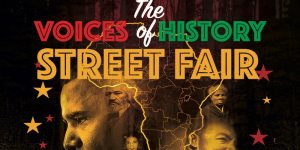 3rd Annual Voices of History Street Fair
