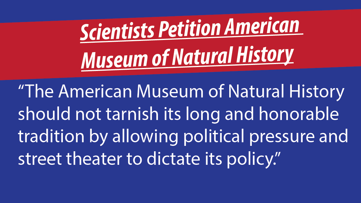 Scientists Petition American Museum of Natural History to Stand against 'Climate-Change' Agitators