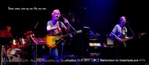 Bob Weir - Furthur NYE 2011 > 2012 | (♥);} MarkoVision for DeadHeadLand