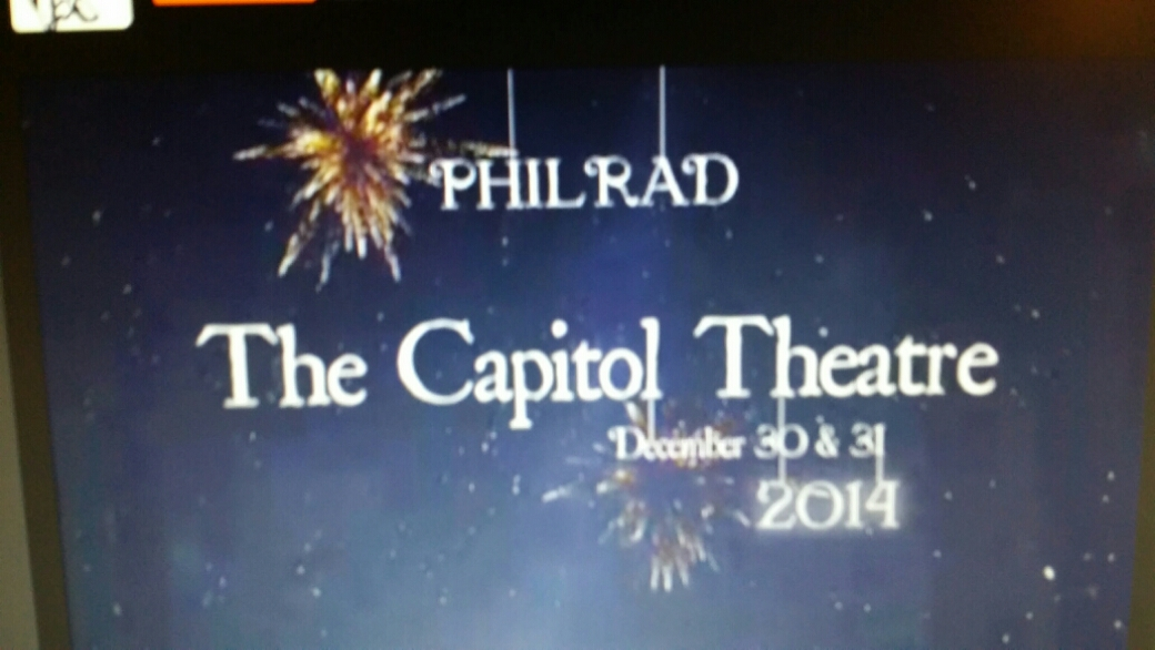 The big Announcement: New Years Eve Show – PHILRAD at the Capitol Theatre, po