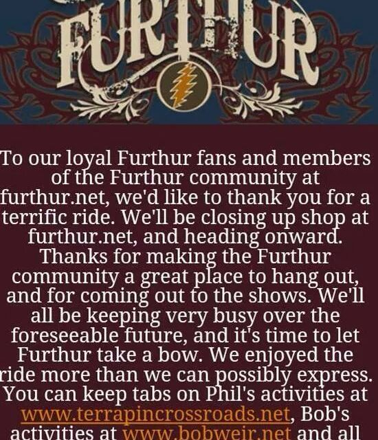 BUS STOP: Furthur comes to the end of the line.
