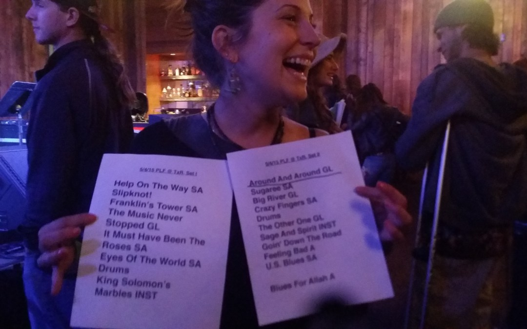 """SETLIST & Extras! """"Grateful Dead 8.13.1975"""" a #Dead50 recreation by  Phil Lesh and Friends The Grate Room Terrapin Crossroads San Rafael CA May 4th, 2015"""