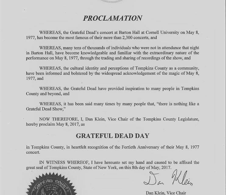 "Ithaca New York proclaims May 8th as ""Grateful Dead Day""  #bartonhall #cornell #19770508"