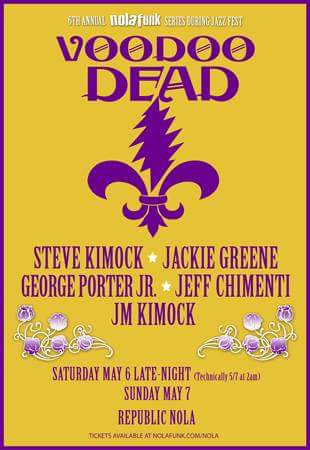 Setlist & Video: Voodoo Dead, Sunday May 7th, 2017, New Orleans, Steve Kimock, Papa Mali, Jackie Greene, Oteil Burbridge, Jeff Chimenti, Jay Lane, Wally Ingram