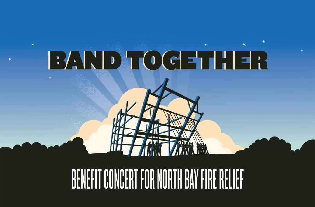 Band Together: Benefit Concert For North Bay Fire