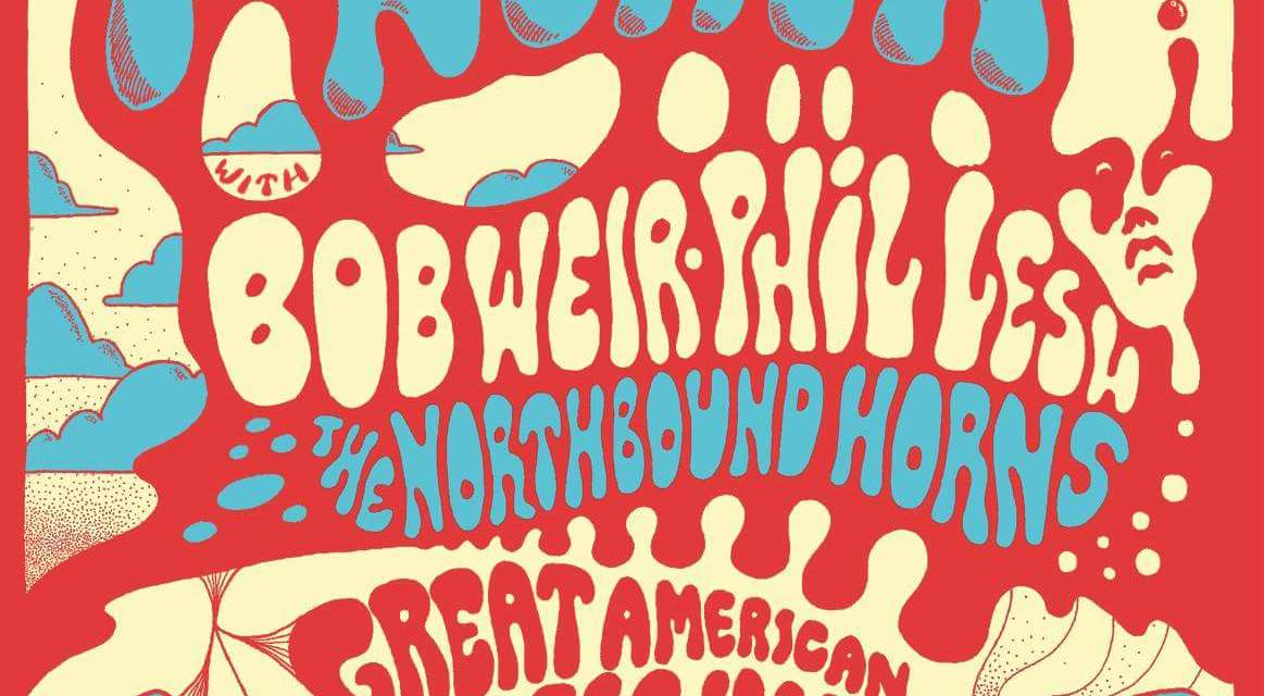 Tonight at Great American Music Hall ~ Bob Weir, Phil Lesh and members of Twiddle join Midnight North,