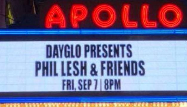 Phil Lesh and the Terrapin Family Band setlist | Friday September 7, 2018 | The Apollo Theater  New York, NY | wsg The Harlem Gospel Choir, Nicki Bluhm, Eric Krasno, Talib Kweli & Robert Randolph