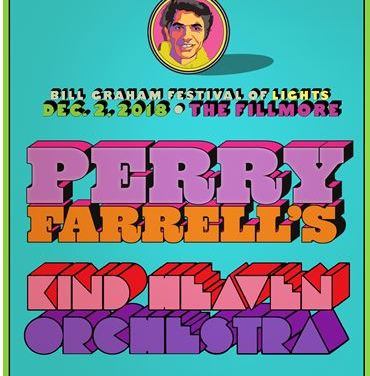 WIN TICKETS! Perry Farrell's Kind Heaven Orchestra | Bill Graham Fest of Lights | Dec. 2 2018 | The Fillmore SF