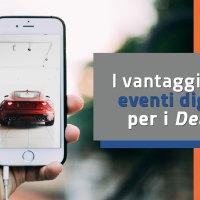 Come si organizza un evento digitale in Concessionaria?