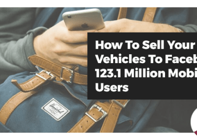 Webinar: How To Sell Your Vehicles To Facebook's Millions of Mobile Users