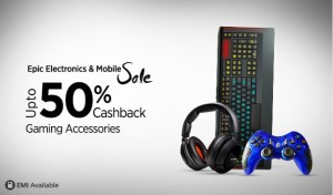 (Suggestions Added) Paytm Epic Electronics Sale – Buy Gaming accessories at upto 50% cashback