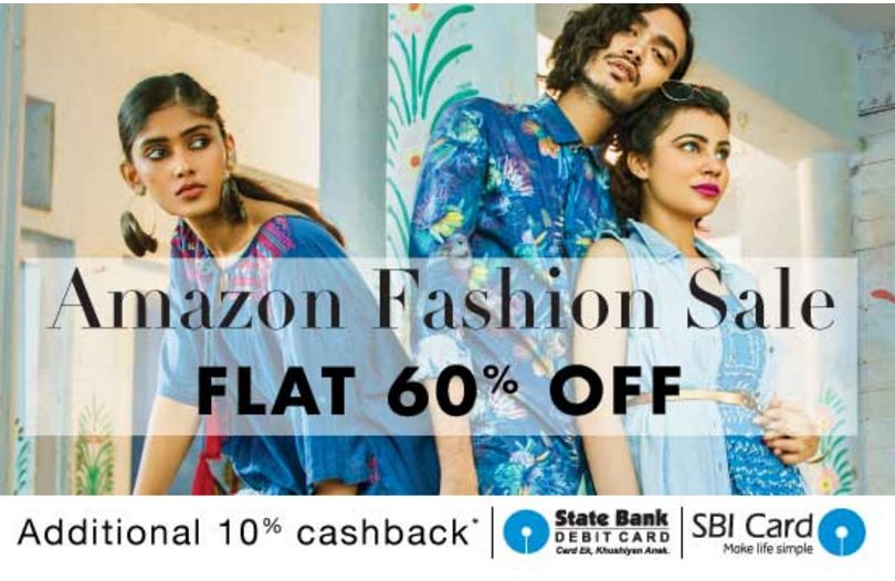 amazon fashion sale get 60 off on fashion + extra 10 off with SBI
