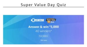 Amazon Super Value Day Contest Answers Today April