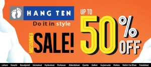 Hang Ten Sale 2014 Mid-Summer Pakistan