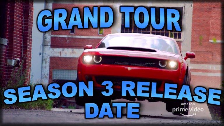 Grand Tour Season 3 Release Date