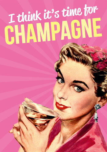 I Think Its Time For Champagne Funny Birthday Card DME
