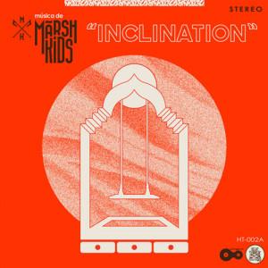 dengar lagu baru marsh-kids-inclination
