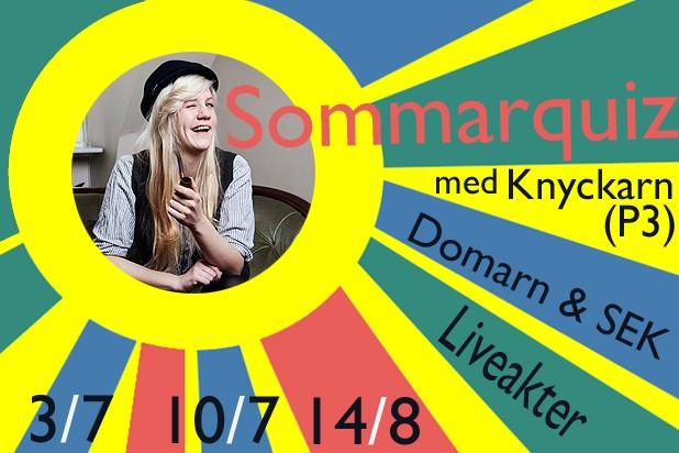 Sommarquizz med Knyckarn + Turn Off Your Television + DJ SEK