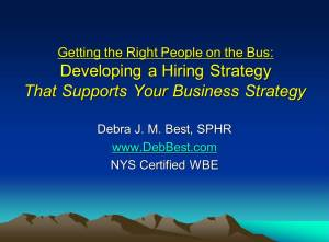 Developing a Hiring Strategy That Supports Your Business Strategy rev. September 2014