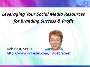 Leveraging Your Social Media Resources for Branding Success & Profit rev. May 2014