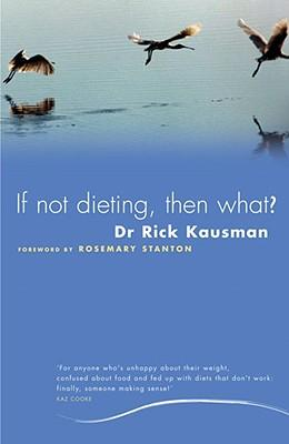 if-not-dieting-then-what-