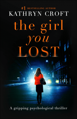 Book review: The Girl You Lost by Kathryn Croft