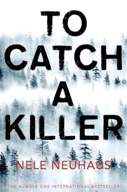 Book review: To Catch a Killer by Nele Neuhaus