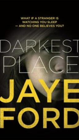 Book review: Darkest Place by Jaye Ford