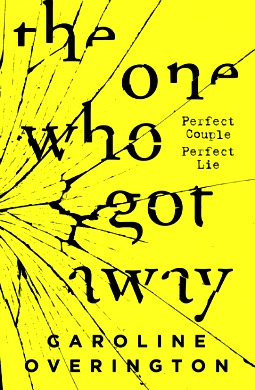 Book review: The One Who Got Away by Caroline Overington
