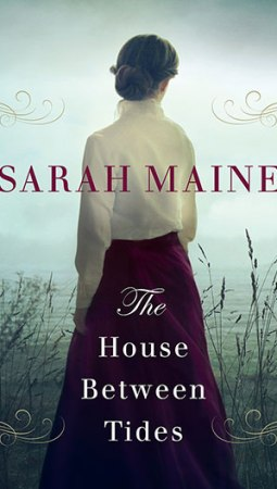 Book review: The House between Tides by Sarah Maine