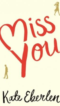 Book review: Miss You by Kate Eberlen