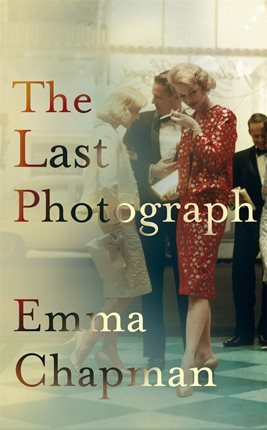 Book review: The Last Photograph by Emma Chapman