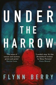 Book review: Under the Harrow by Flynn Berry