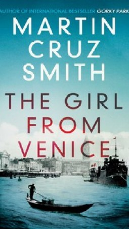 Book review: The Girl from Venice by Martin Cruz Smith
