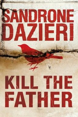Book review: Kill the Father by Sandrone Dazieri