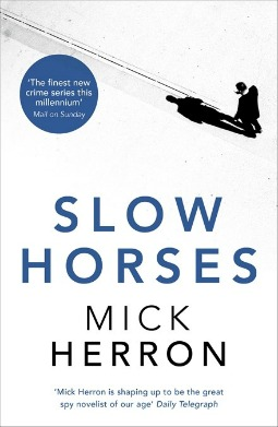 Book review: Slow Horses by Mick Herron