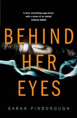 Book review: Behind Her Eyes by Sarah Pinborough