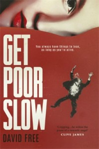 get poor slow by david free