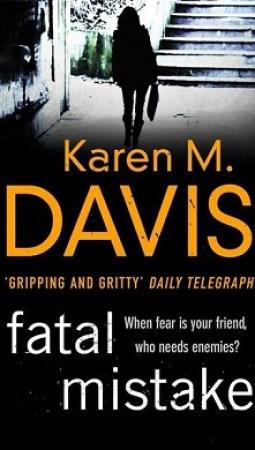 Book review: Fatal Mistake by Karen M Davis